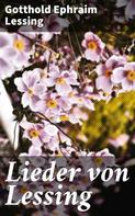 Gotthold Ephraim Lessing: Lieder von Lessing