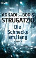 Arkadi Strugatzki: Die Schnecke am Hang ★★★