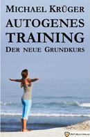 Michael Krüger: Autogenes Training ★★★★