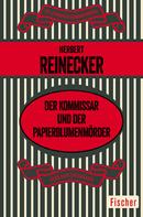 Herbert Reinecker: Der Kommissar und der Papierblumenmörder ★★★