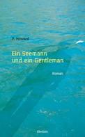 P. Howard: Ein Seemann und ein Gentleman ★★★★★