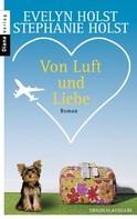 Evelyn Holst: Von Luft und Liebe ★★★