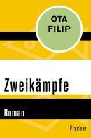 Ota Filip: Zweikämpfe