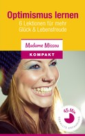 Madame Missou: Optimismus lernen ★★