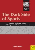 Nick T. Pappas: The Dark Side of Sports