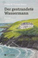 Priska M. Thomas Braun: Der gestrandete Wassermann ★★★