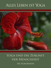 Yoga und die Zukunft der Menschheit