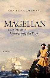 Magellan - oder Die erste Umsegelung der Erde