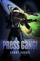 Donny Savoie: Press Gang!