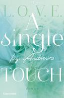 Ivy Andrews: A single touch ★★★★