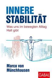 Innere Stabilität - Was uns im bewegten Alltag Halt gibt