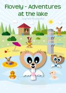 Siegfried Freudenfels: Flovely - Adventures at the lake