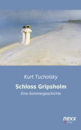 Schloss Gripsholm - Eine Sommergeschichte
