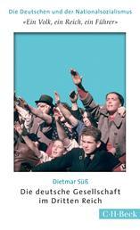 'Ein Volk, ein Reich, ein Führer' - Die deutsche Gesellschaft im Dritten Reich
