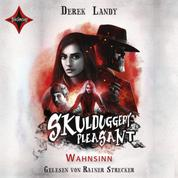 Skulduggery Pleasant, Folge 12: Wahnsinn