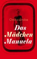 Christa Winsloe: Das Mädchen Manuela