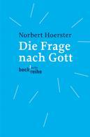 Norbert Hoerster: Die Frage nach Gott ★★★★★