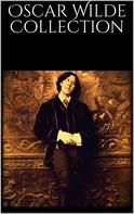 Oscar Wilde: Oscar Wilde Collection
