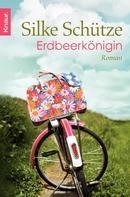 Silke Schütze: Erdbeerkönigin ★★★★★