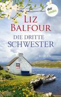 Liz Balfour: Die dritte Schwester ★★★★