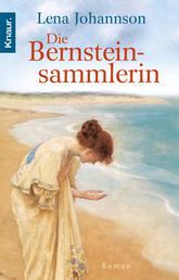 Die Bernsteinsammlerin - Roman