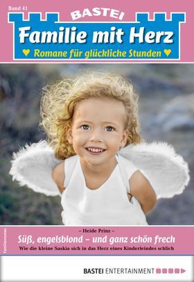 Familie mit Herz 41 - Familienroman
