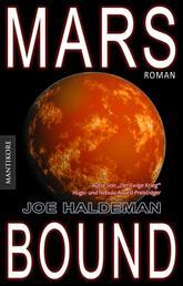 Marsbound (dt. Ausgabe) - Roman