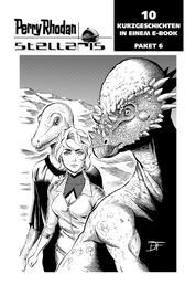 Stellaris Paket 6 - Perry Rhodan Stellaris Geschichten 51-60