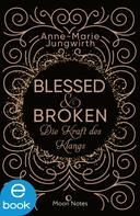 Anne-Marie Jungwirth: Blessed & Broken ★★★★