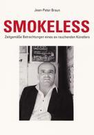 Jean-Peter Braun: Smokeless ★★★