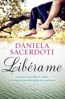 Daniela Sacerdoti: Libérame