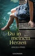 Angela Pisel: Du in meinem Herzen ★★★★★