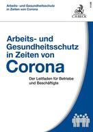 Eberhard Kiesche: Arbeits- und Gesundheitsschutz in Zeiten von Corona