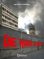 Die Würde der Ratten - Leben im deutsch-deutschen Alltag