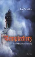 Jan Schäfer: Templerherz