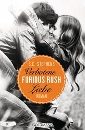 Furious Rush. Verbotene Liebe - Die Rush-Trilogie 1 - Roman