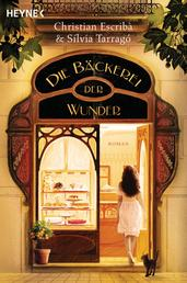 Die Bäckerei der Wunder - Roman