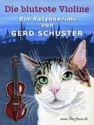 Gerd Schuster: Die blutrote Violine ★★★★