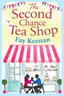 Fay Keenan: The Second Chance Tea Shop ★★★★