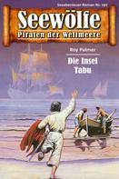 Roy Palmer: Seewölfe - Piraten der Weltmeere 197 ★★★★