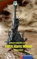 Bernd Schmitt: KALTES KLARES WASSER