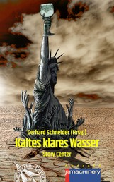 KALTES KLARES WASSER - Story Center