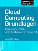 Mario Meir-Huber: Cloud Computing Grundlagen ★★★★★