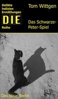 Tom Wittgen: Das Schwarze-Peter-Spiel