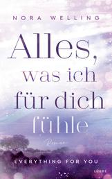 Alles, was ich für dich fühle - Everything for you. Roman