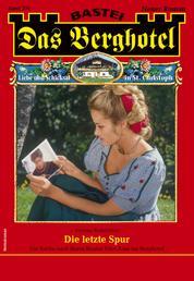 Das Berghotel 235 - Heimatroman - Die letzte Spur