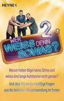 Heyne Verlag: Wer weiß denn sowas? 2 ★★★★