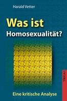 Harald Vetter: Was ist Homosexualität?