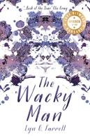 Lyn G. Farrell: The Wacky Man ★★★