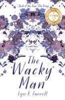 Lyn G. Farrell: The Wacky Man ★★★